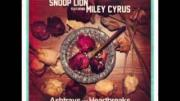Miley Cyrus and Snoop Dogg (Lion) - Ashtrays and Heartbreaks 2013